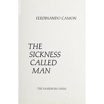 Sickness Called Man by CAMON - 9780910395908 Book