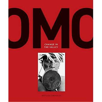 OMO - Change in the Valley by Matilda Temperley - 9780992940119 Book