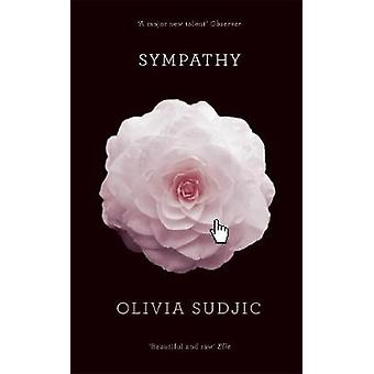 Sympathy by Olivia Sudjic - 9780992918293 Book