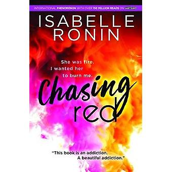 Chasing Red by Isabelle Ronin - 9781492658450 Book