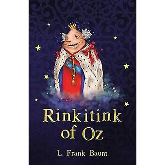 Rinkitink of Oz by L. Frank Baum - 9781782263142 Book
