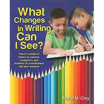 What Changes in Writing Can I See? - One in a Series of Books for Pare