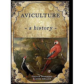 Aviculture: Eine Geschichte