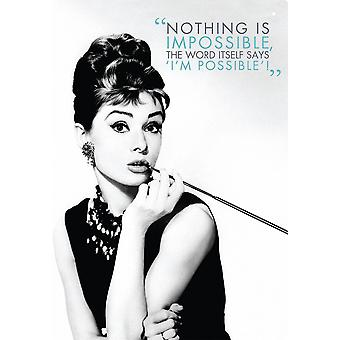Audrey Hepburn Nothing Is Impossible metal sign   290mm x 200mm  (nm)
