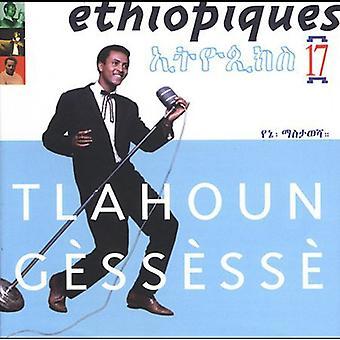 Tlahoun Gessesse - Tlahoun Gessesse: Vol. 17-Ethiopiques [CD] USA import