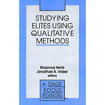 Étudier les élites à l'aide des méthodes qualitatives en Hertz & Rosanna