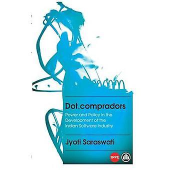 Dot.Compradors - macht und Politik bei der Entwicklung der indischen Sof