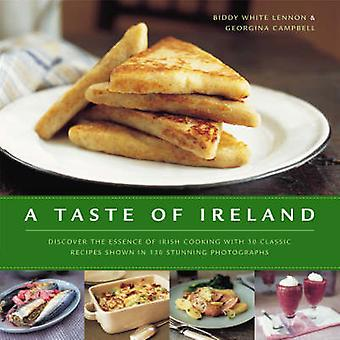 A Taste of Ireland - Discover the Essence of Irish Cooking with 30 Cla