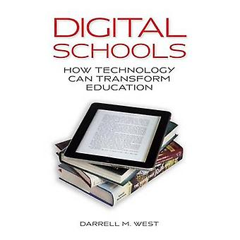 Digital skolor - hur teknik kan omvandla utbildning av Darrell M.