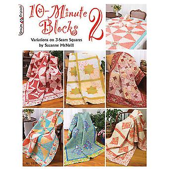 10 Minute Blocks 2 - Variations on 3 Seam Squares by Suzanne McNeill -