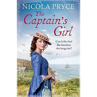 The Captain's Girl by Nicola Pryce - 9781782398851 Book