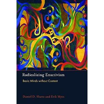 Radikaliserende Enactivism - grunnleggende sinn uten innhold av Daniel D. Hut
