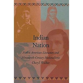 Indischen Nation - indianische Literatur und des 19. Jahrhunderts Nati