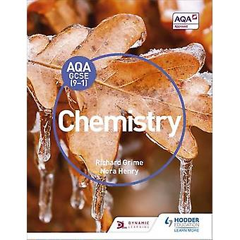 AQA GCSE (9-1) Chemistry Student Book by Richard Grime - Nora Henry -
