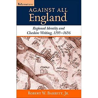 Against All England - Regional Identity and Cheshire Writing - 1195-16