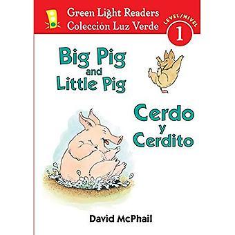Big Pig And Little Pig/Cerdo y Cerdito (Green Light Reader Bilingual - Level 1)