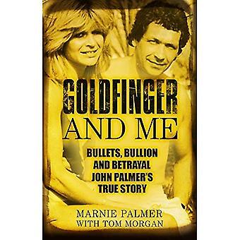 Goldfinger und mich