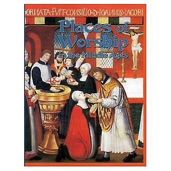 Plaatsen van aanbidding in de Middeleeuwen