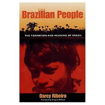 Det brasilianska folket: Bildning och innebörden av Brasilien (University of Florida Center för latinamerikanska studier)