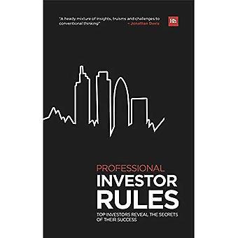 Professionel Investor regler: Top investorer afsløre hemmelighederne af deres succes (Harriman regler)