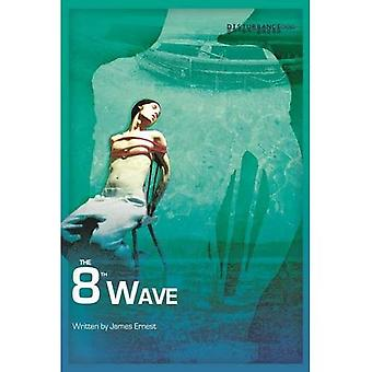 The 8th Wave