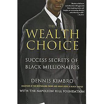 La elección de la riqueza