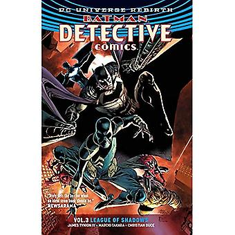 Detective Comics Volume 3: League of Shadows (Batman) (Batman: Detective Comics Universe Rebirth)