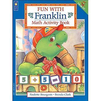 Amusez-vous avec Franklin: cahier d'activités mathématiques (autocollant de Franklin et livres d'activités)