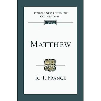 Matthew: An Introduction and Survey (commentaire de nouveau Testament Tyndale)