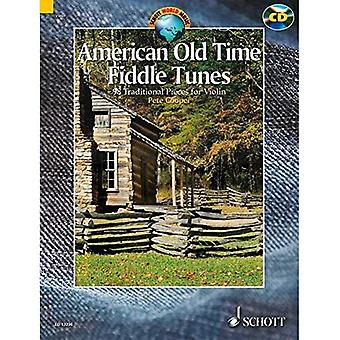 American Old Time Fiddle Tunes: 98 Traditional Pieces for Violin: 98 Traditional Pieces for Violin. Schwierigkeitsgrad 4 (Schott World Music Series)