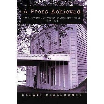 Ett tryck uppnåtts: Uppkomsten av Auckland University Press 1927-1972