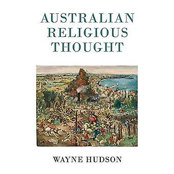 Australian Religious Thought (Monash Studies in Australian Society)