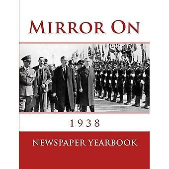 Spiegel op 1938: fascinerend boek met 120 voorpagina's van de krant van 1938 - uitstekende verjaardagsgift / idee te presenteren.