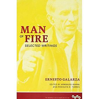 Man of Fire: Selected Writings (Working Class in American History)