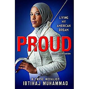 Trots (jonge lezers Edition): mijn Amerikaanse droom leven