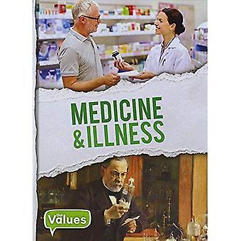 Medicine & Illness (Our Values)