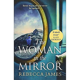 The Woman In The Mirror: A haunting gothic story of� obsession, tinged with suspense