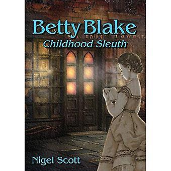 Betty Blake Childhood Sleuth