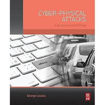 CyberPhysical Attacks by Loukas & George