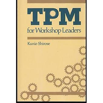 TPM for Workshop Leaders by Kunio & Shirose