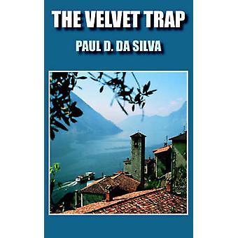 Die Velvet-Trap von Da Silva & Paul D.
