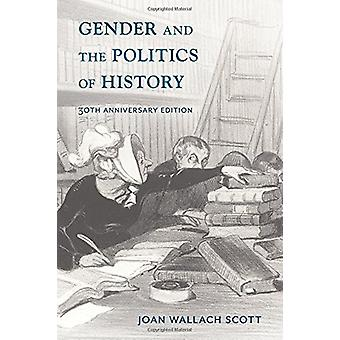 Gender and the Politics of History von Professor für Sozialwissenschaft Joa
