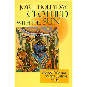 Clothed with the Sun by Hollyday & Joyce