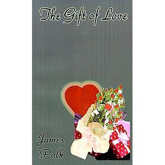 Le don de l'amour par Polk & James