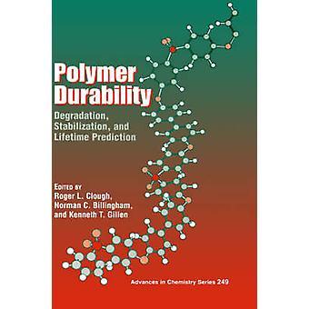 Polymer holdbarhet av Clough & Roger L.