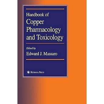 Handbook of Copper Pharmacology and Toxicology by Massaro & Edward J.