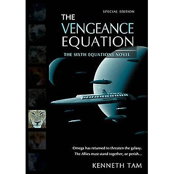 The Vengeance Equation by Tam & Kenneth