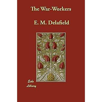 WarWorkers jäseneltä Delafield & E.-M.