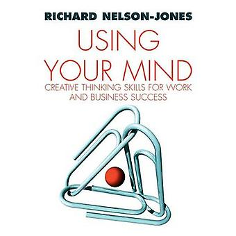 Using Your Mind by NelsonJones & Richard