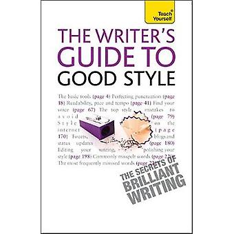 Writers Guide to Good Style Teach Yourself by Lapworth & Katherine